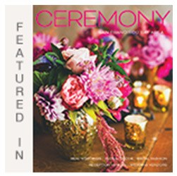 Featured In Ceremony Magazine